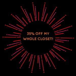 35% OFF MY WHOLE CLOSET! MAKE ME A OFFER